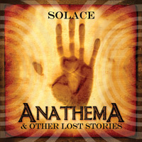 Anathema and Other Lost Stories | Solace